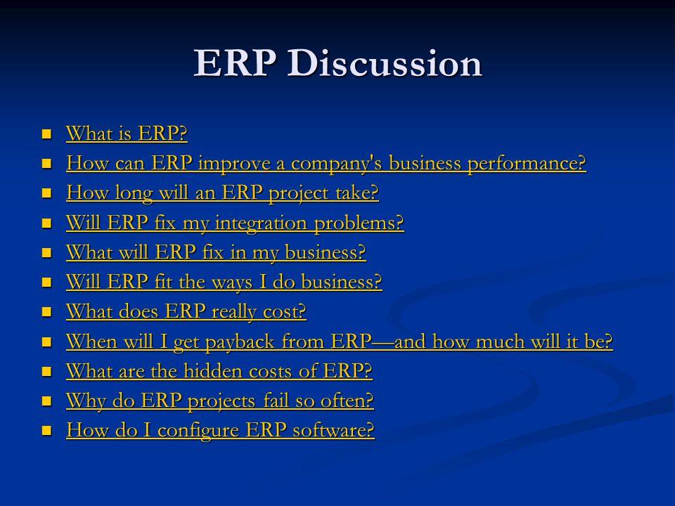 ERP Discussion What is ERP. What is ERP. What is ERP.