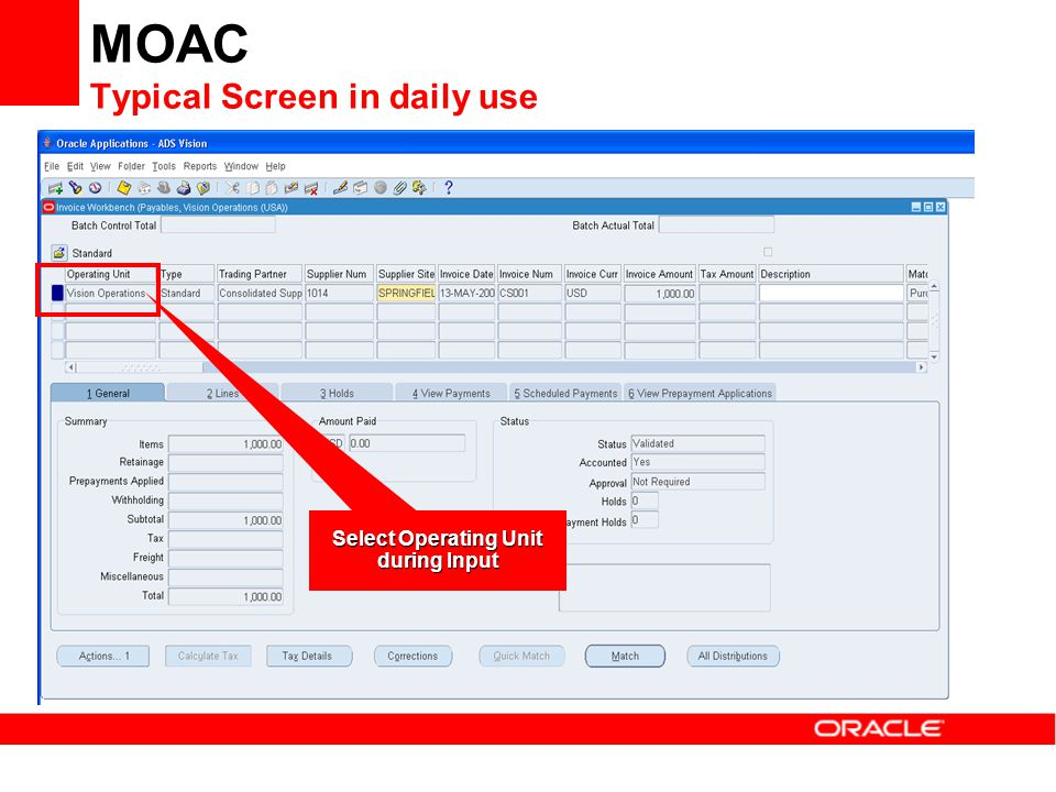 MOAC Typical Screen in daily use Select Operating Unit during Input