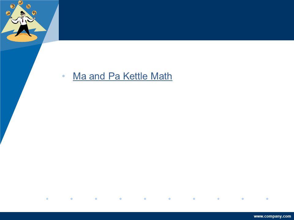 www.company.com Ma and Pa Kettle Math