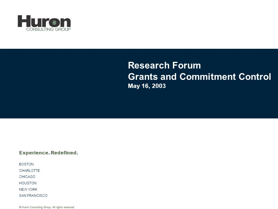 © Huron Consulting Group. All rights reserved.