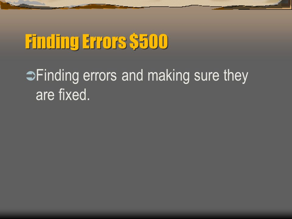 Finding Errors $400  What is the error called when a decimal point is moved by mistake