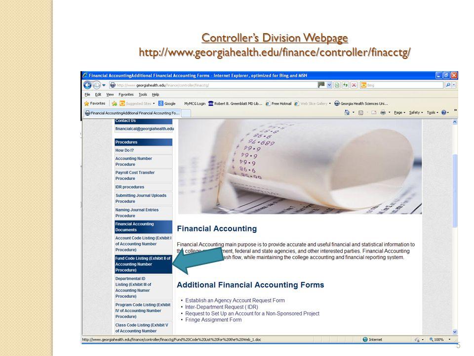 5 Controller's Division Webpage http://www.georgiahealth.edu/finance/controller/finacctg/