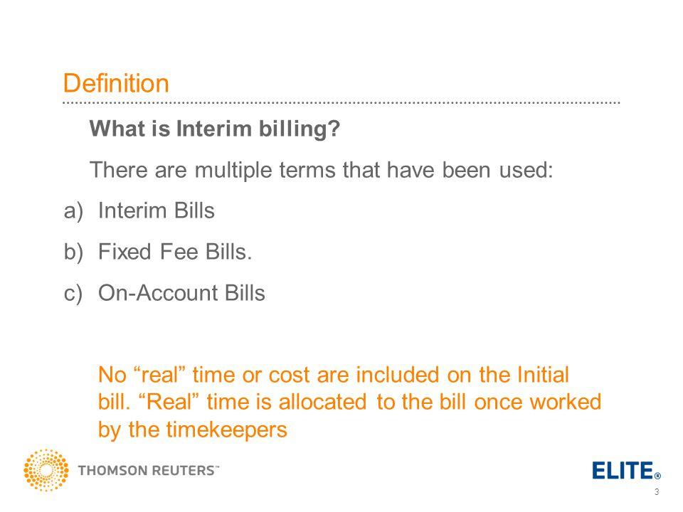 3 Definition What is Interim billing.