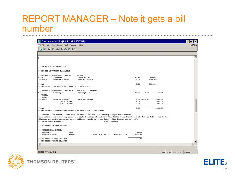 52 REPORT MANAGER – Note it gets a bill number