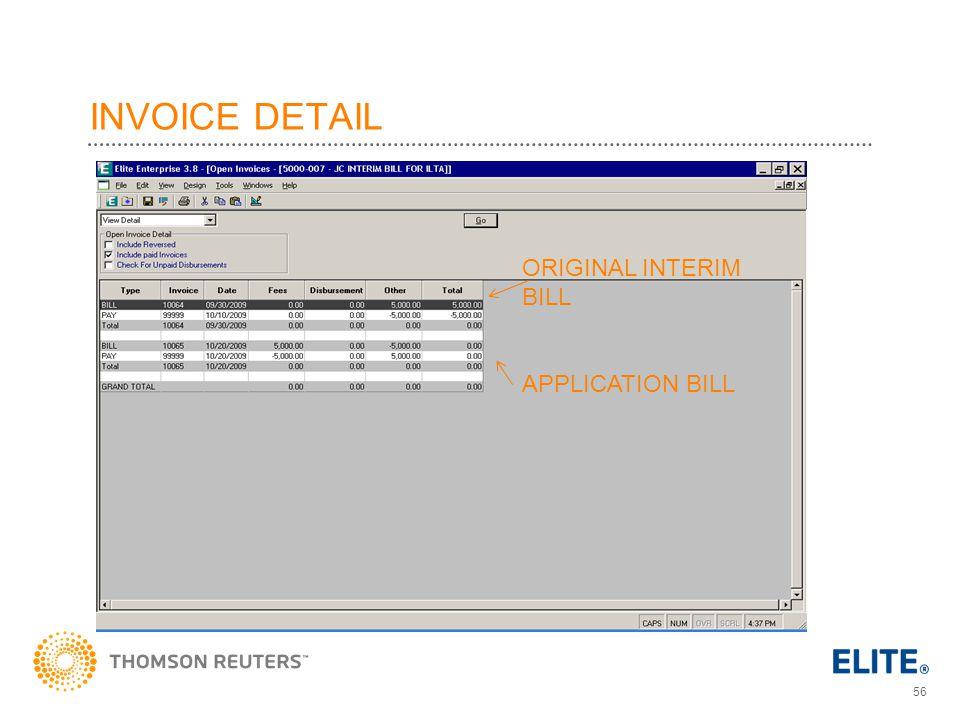 56 INVOICE DETAIL ORIGINAL INTERIM BILL APPLICATION BILL