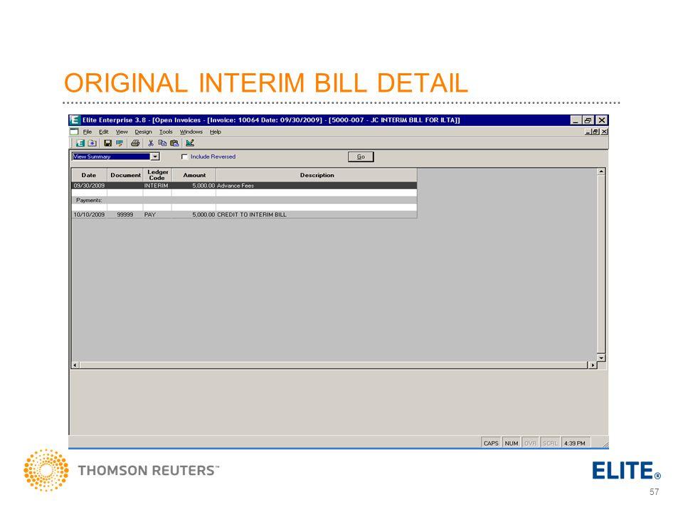 57 ORIGINAL INTERIM BILL DETAIL