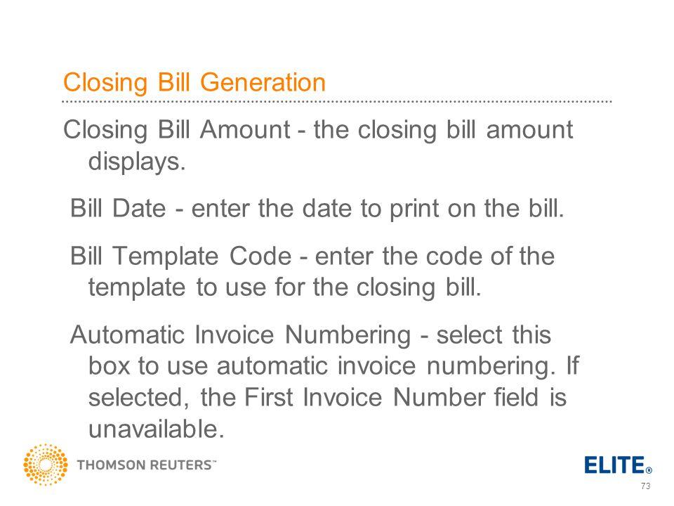 73 Closing Bill Generation Closing Bill Amount - the closing bill amount displays.