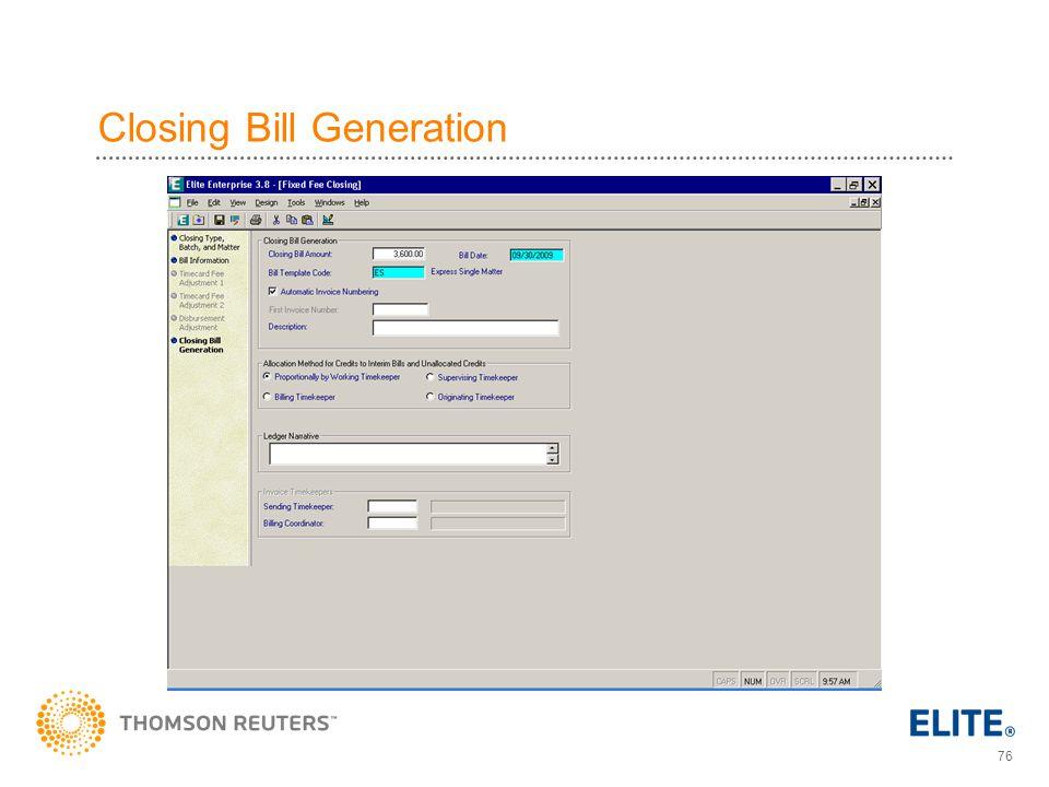 76 Closing Bill Generation