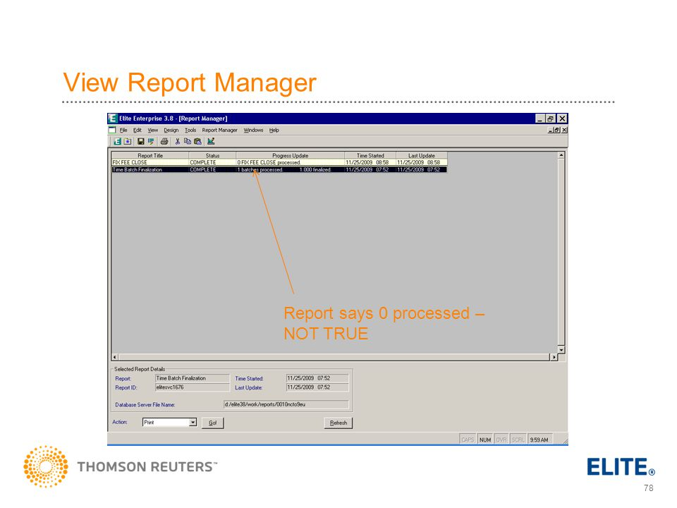 78 View Report Manager Report says 0 processed – NOT TRUE