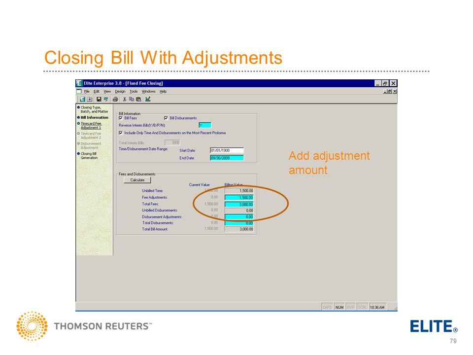 79 Closing Bill With Adjustments Add adjustment amount
