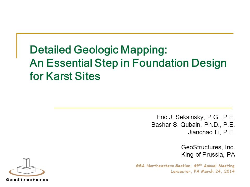 Detailed Geologic Mapping: An Essential Step in Foundation Design for Karst Sites Eric J.