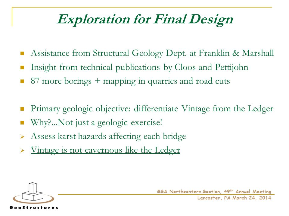 Exploration for Final Design Assistance from Structural Geology Dept.