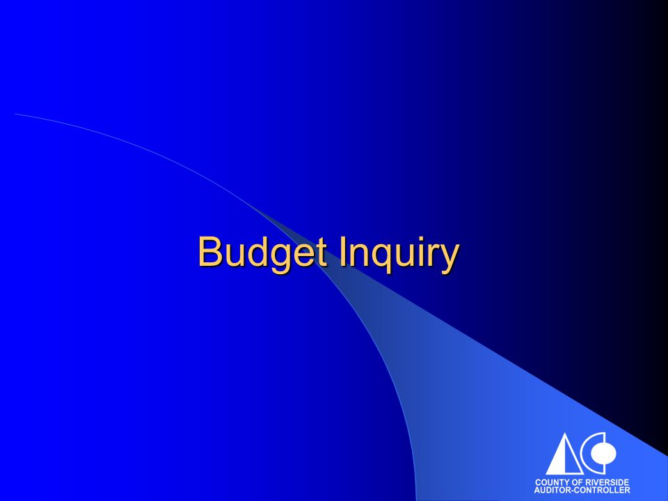 Budget Inquiry