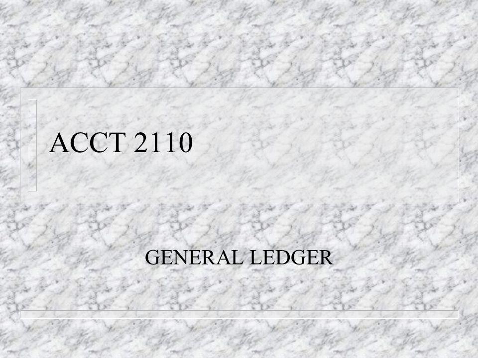 ACCT 2110 GENERAL LEDGER