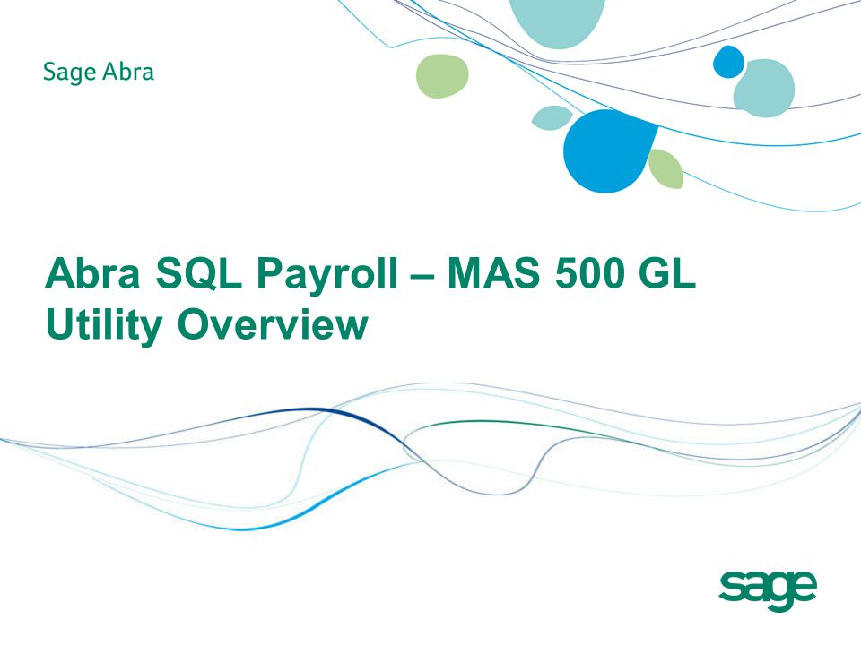 Abra SQL Payroll – MAS 500 GL Utility Overview