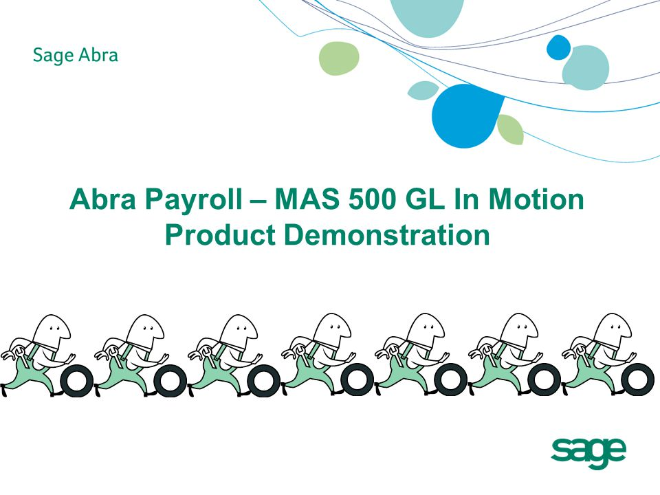Abra Payroll – MAS 500 GL In Motion Product Demonstration