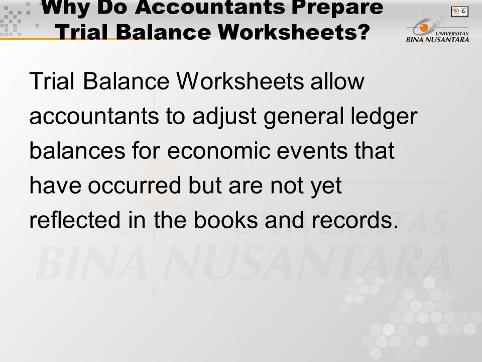 Why Do Accountants Prepare Trial Balance Worksheets.