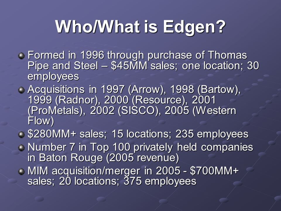 Who/What is Edgen.