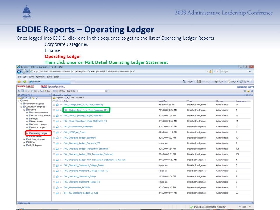 EDDIE Reports – Operating Ledger Once logged into EDDIE, click one in this sequence to get to the list of Operating Ledger Reports Corporate Categorie