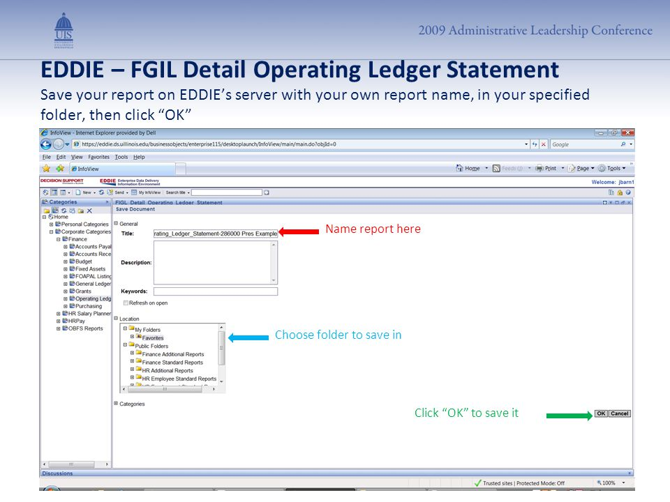 "EDDIE – FGIL Detail Operating Ledger Statement Save your report on EDDIE's server with your own report name, in your specified folder, then click ""OK"""