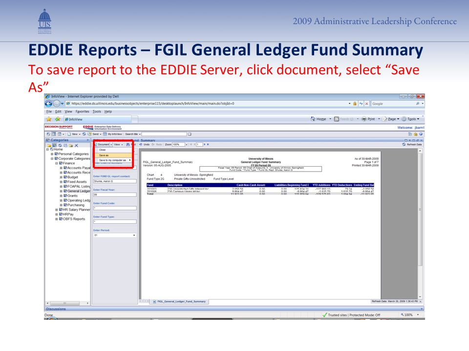"EDDIE Reports – FGIL General Ledger Fund Summary To save report to the EDDIE Server, click document, select ""Save As"""