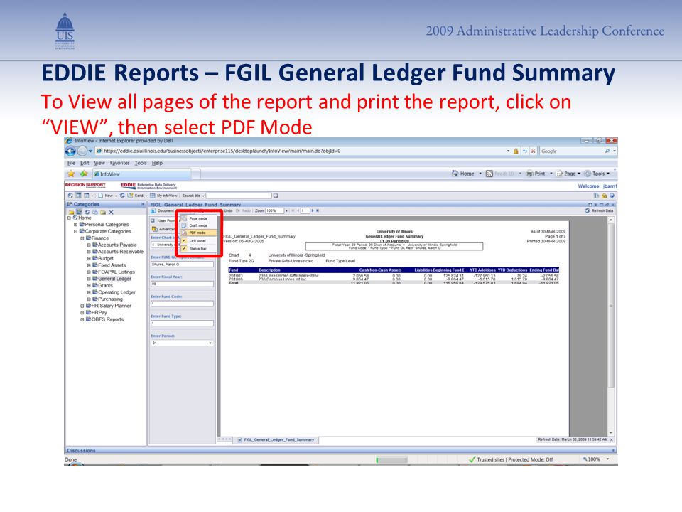 "EDDIE Reports – FGIL General Ledger Fund Summary To View all pages of the report and print the report, click on ""VIEW"", then select PDF Mode"