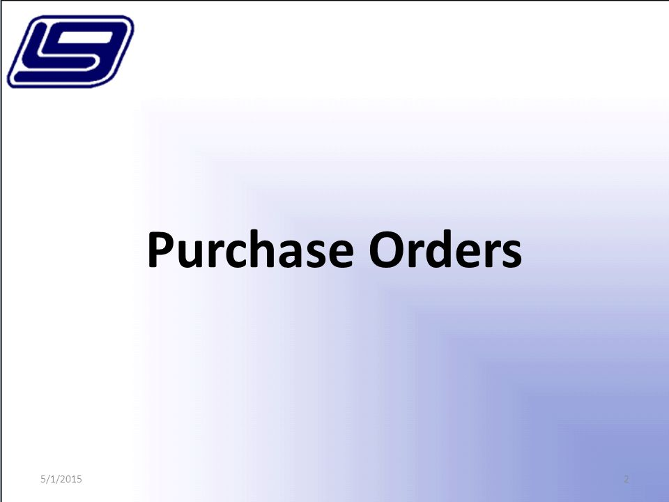 2 Purchase Orders 5/1/2015