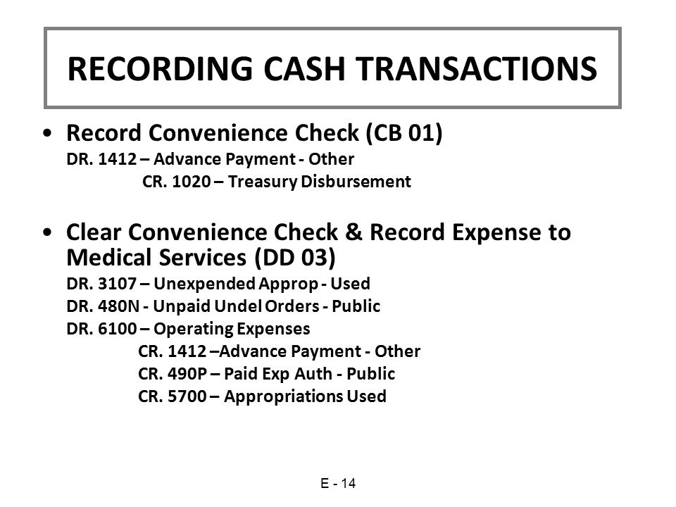 Record Convenience Check (CB 01) DR.1412 – Advance Payment - Other CR.