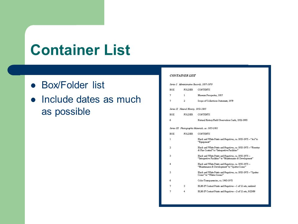 Container List Box/Folder list Include dates as much as possible