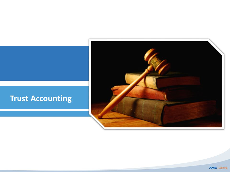 Trust Accounting