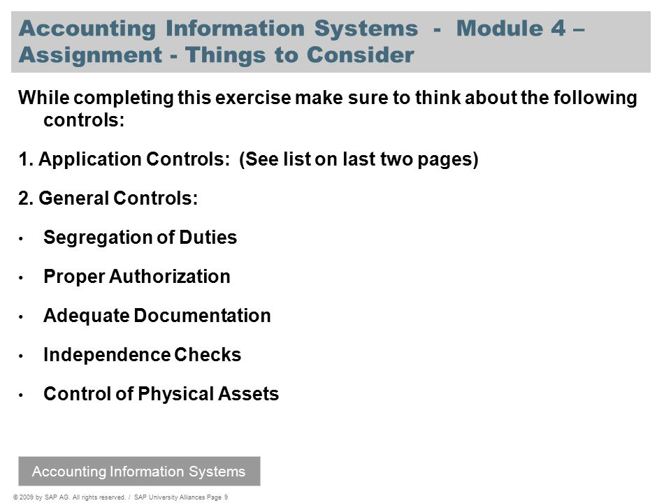 © 2009 by SAP AG. All rights reserved. / SAP University Alliances Page 9 Accounting Information Systems - Module 4 – Assignment - Things to Consider W