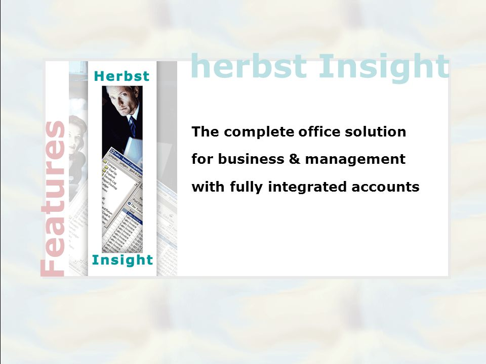  Herbst Insight is fully integrated with Herbst HRM (Human Resource and Payroll) package, automatically updating your Nominal Ledger, bank accounts and cost centre data.