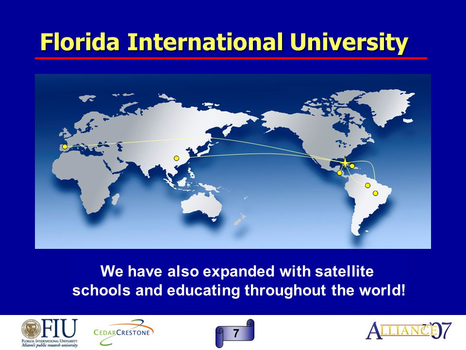 8 FIU and Oracle/PeopleSoft In an effort to streamline state operations, The State of Florida mandated that all the State Universities move away from the state system and become Body Corporate.