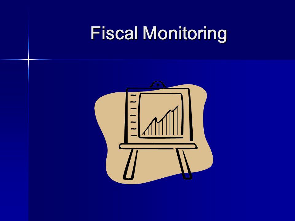 Agenda I.Fiscal Monitoring I. Fiscal Monitoring II.
