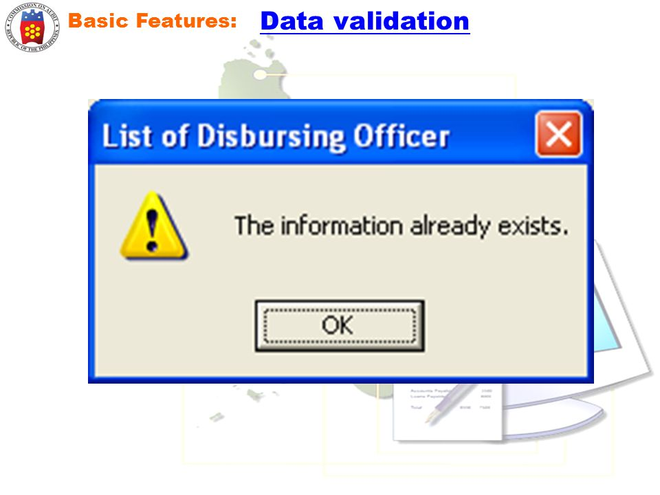 Data validation Basic Features: