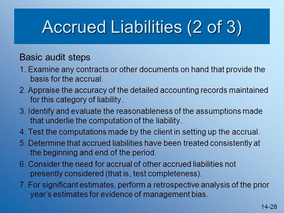 14-28 Accrued Liabilities (2 of 3) Basic audit steps 1.
