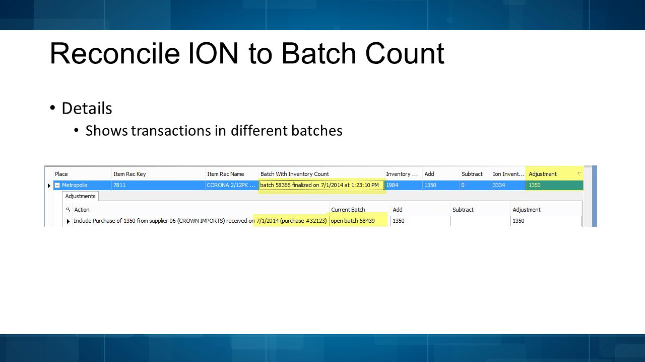 Reconcile ION to Batch Count Details Shows transactions in different batches