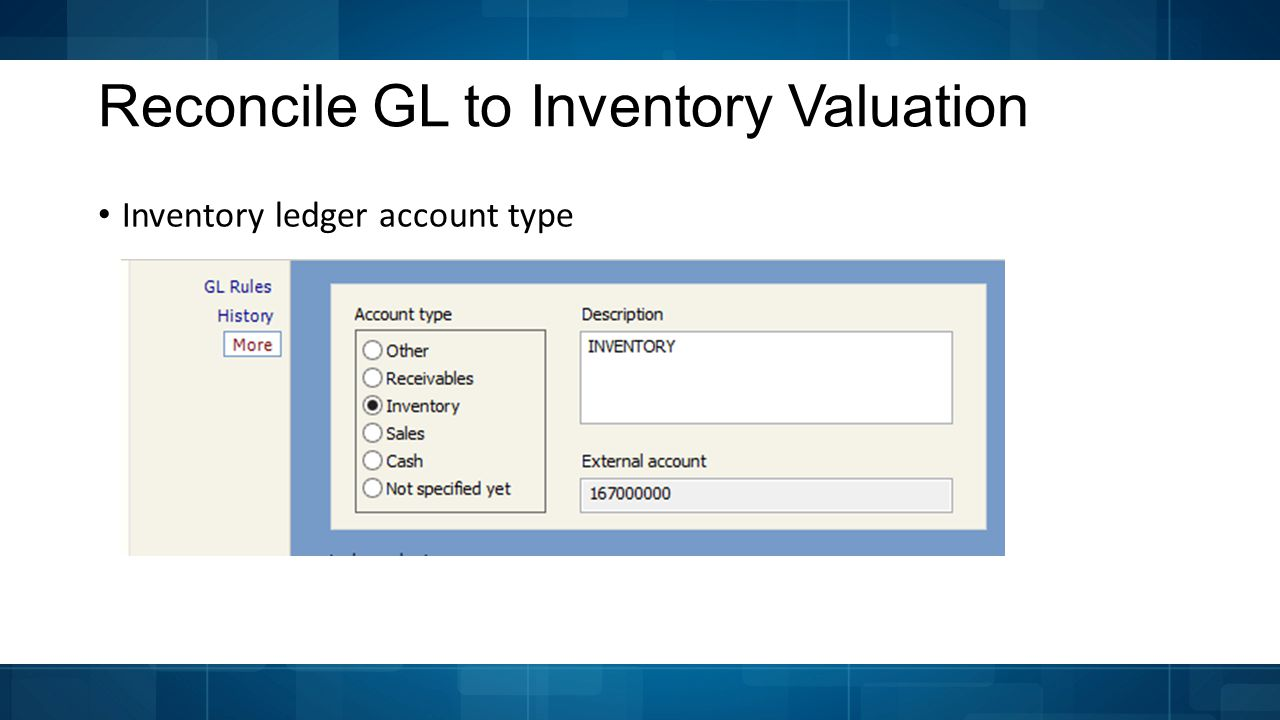 Reconcile GL to Inventory Valuation Inventory ledger account type