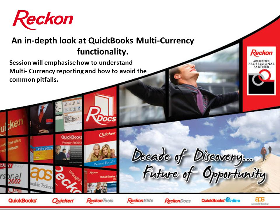 An in-depth look at QuickBooks Multi-Currency functionality. Session will emphasise how to understand Multi- Currency reporting and how to avoid the c
