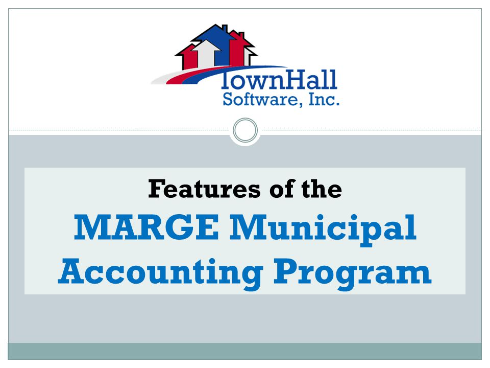 MARGE MUNICIPAL ACCOUNTING Budget Summary Report & Budget Detail Report