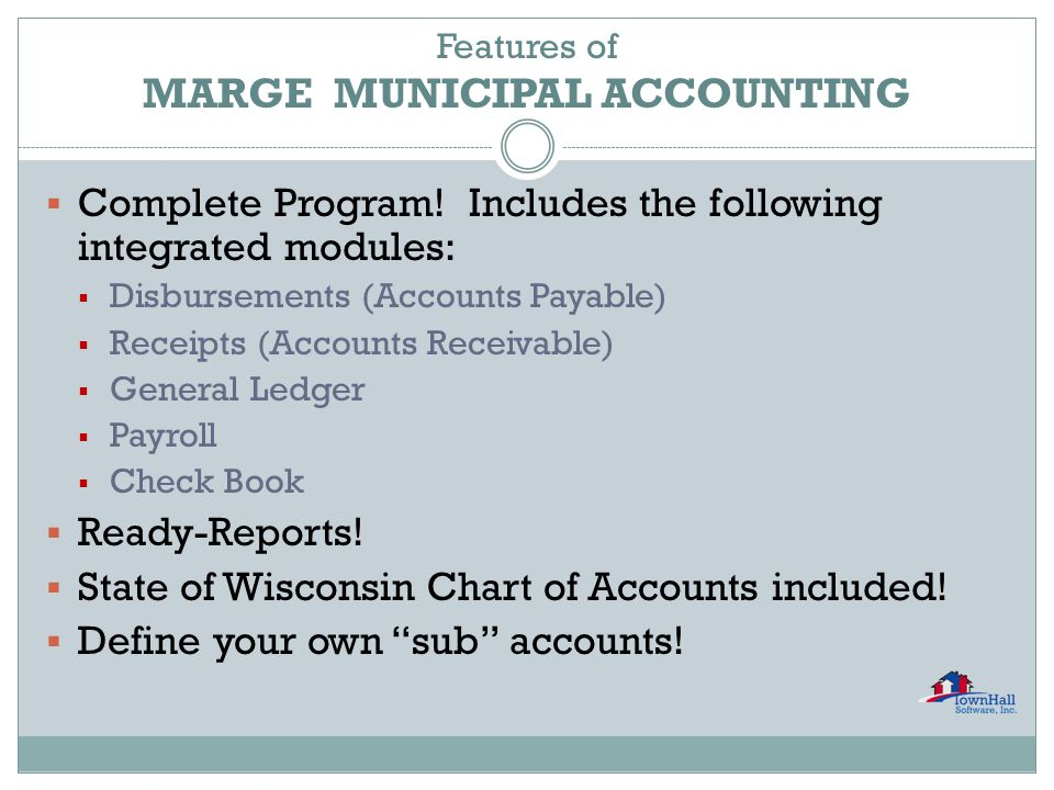 Features of MARGE MUNICIPAL ACCOUNTING  Complete Program.