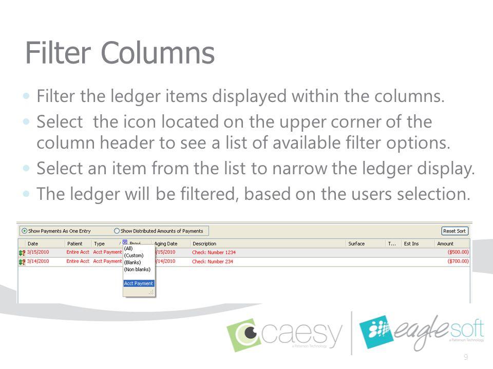 Customize Columns Right click the column heading - Customize Columns Click and drag a column off the Account window to remove.