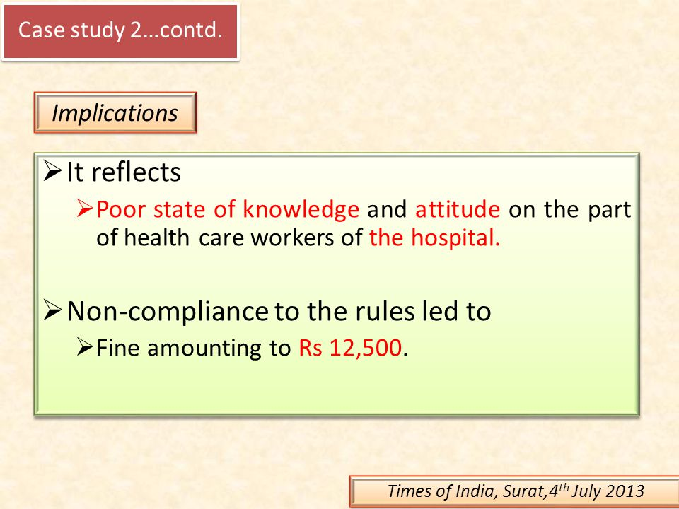  It reflects  Poor state of knowledge and attitude on the part of health care workers of the hospital.