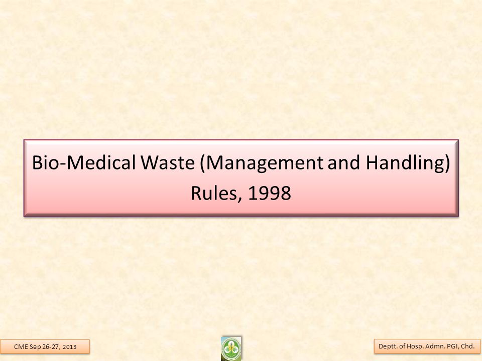 Bio-Medical Waste (Management and Handling) Rules, 1998 Deptt.