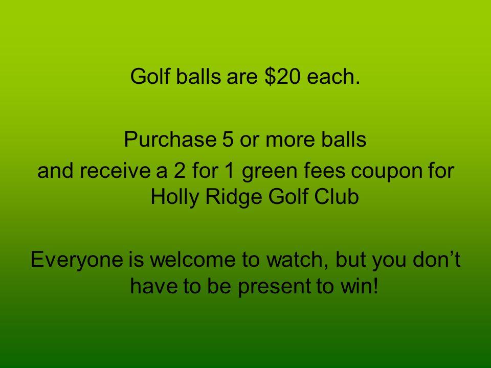 Golf balls are $20 each.