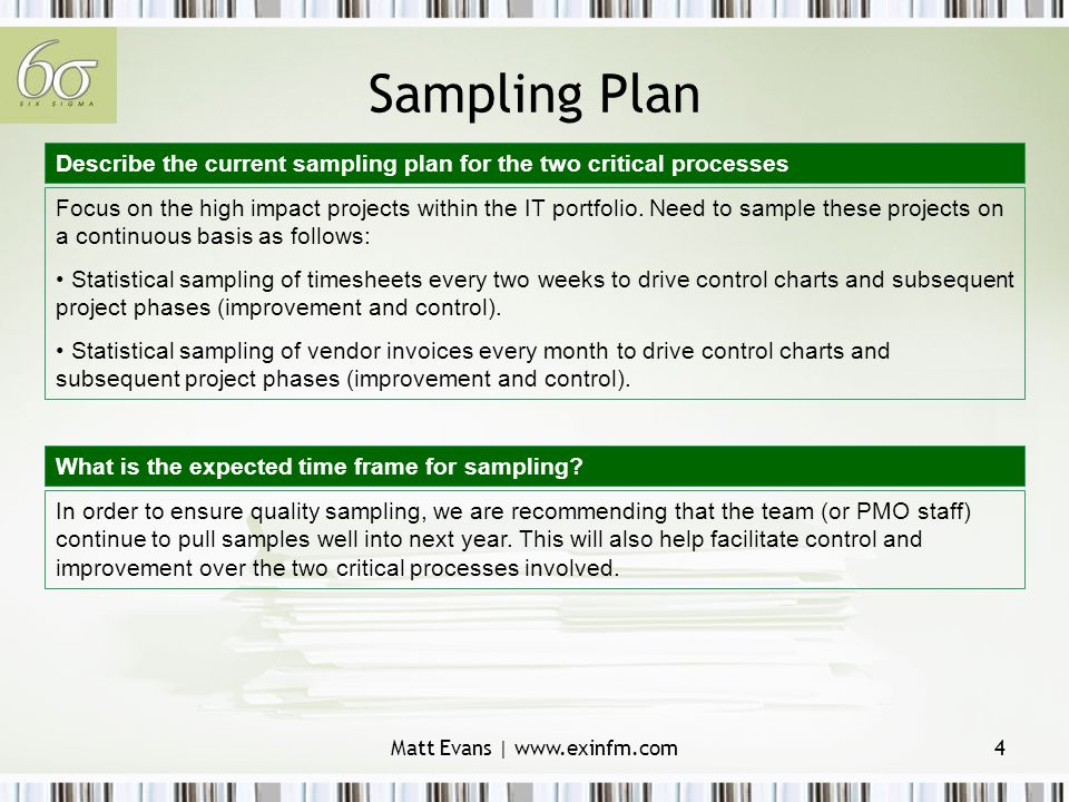 Matt Evans | www.exinfm.com4 Sampling Plan Focus on the high impact projects within the IT portfolio.