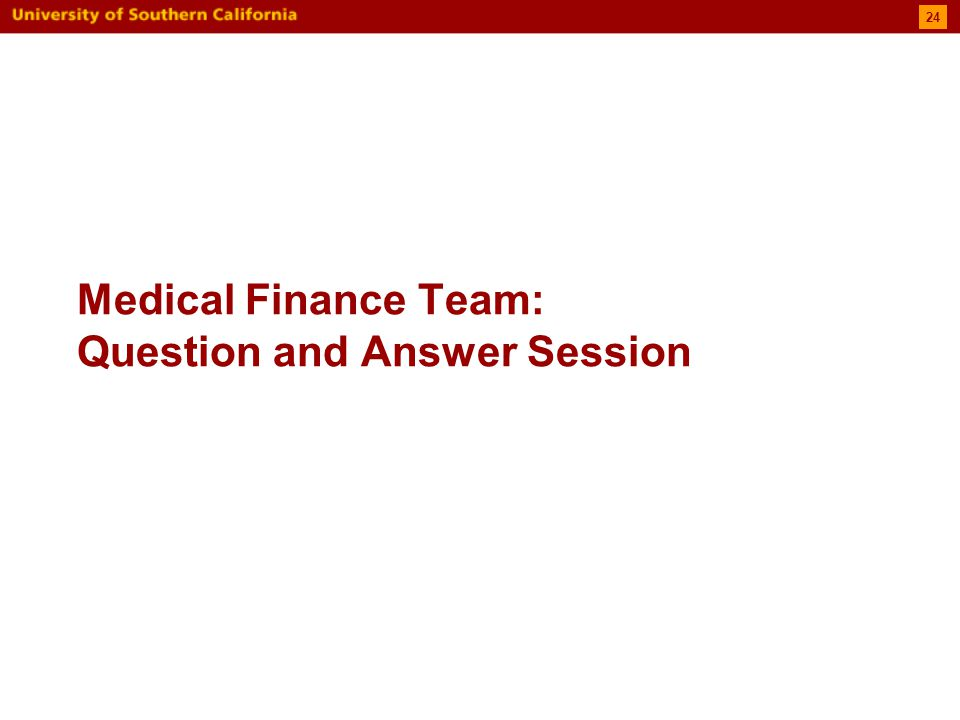 Medical Finance Team: Question and Answer Session 24