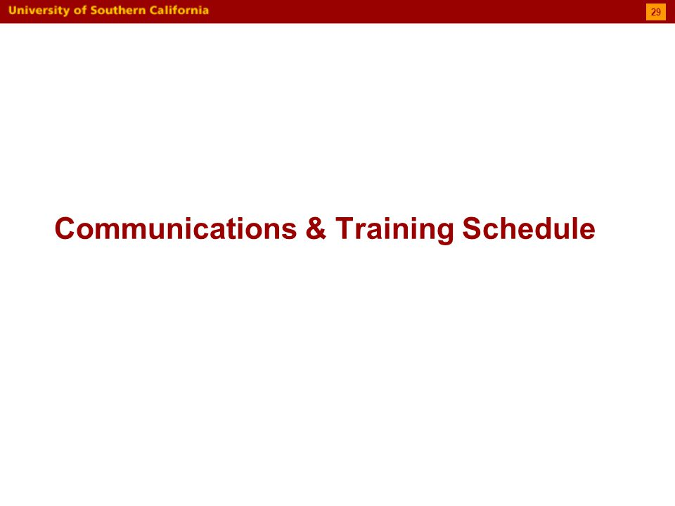 Communications & Training Schedule 29