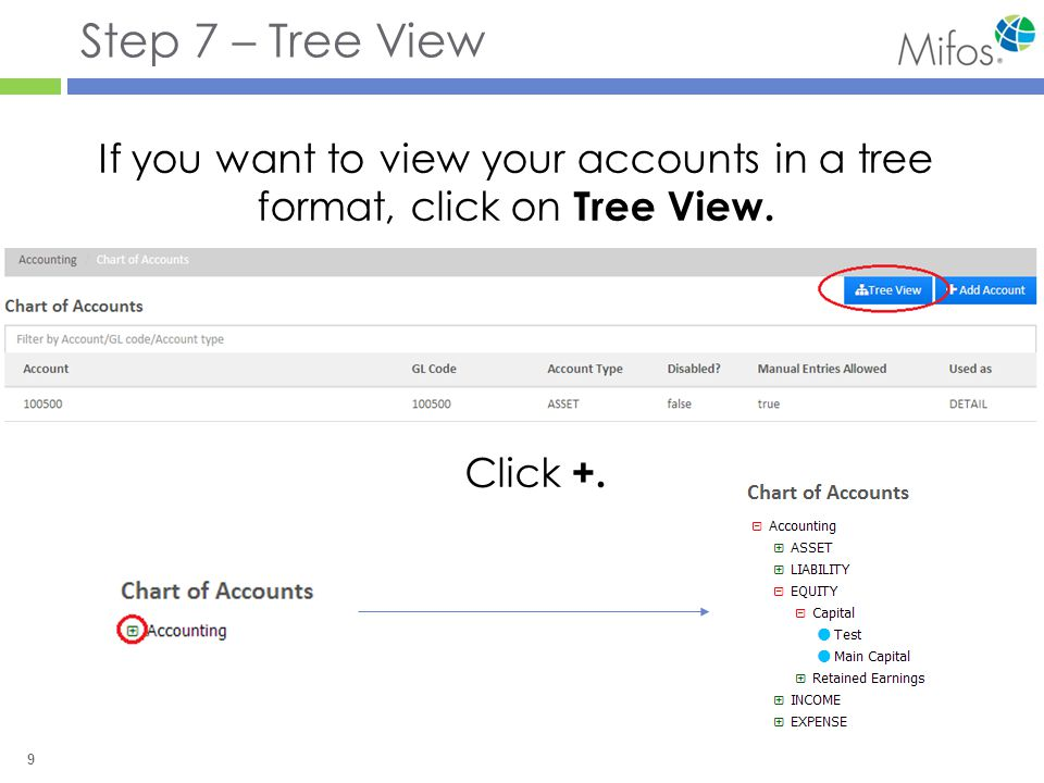 10 Step 8 – Editing/Disabling/Deleting an Account Return to the Chart of Accounts screen and click on the account you would like to edit.
