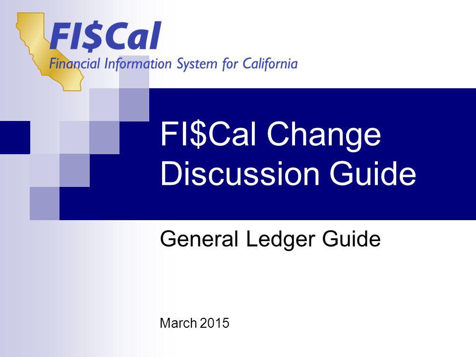 FI$Cal End-User Training General Ledger FI$Cal: Transparency.